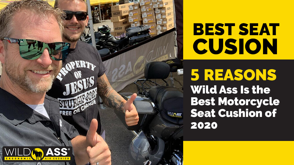 5 Reasons Wild Ass Is the Best Motorcycle Seat Cushion of 2020