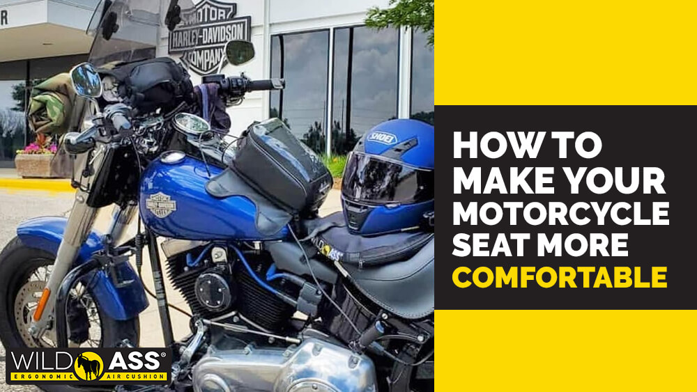How to Make Your Motorcycle Seat More Comfortable