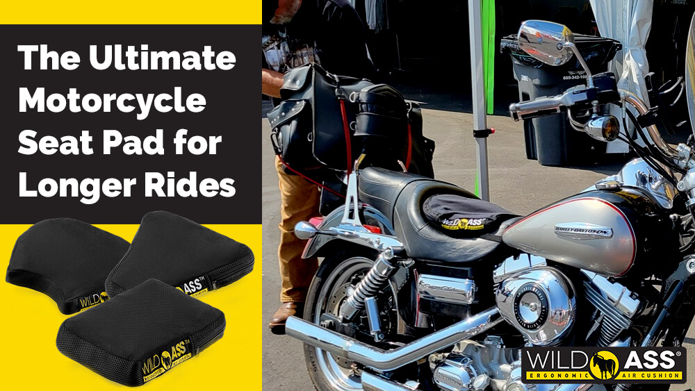 Wild Ass: The Ultimate Motorcycle Seat Pad for Longer Rides